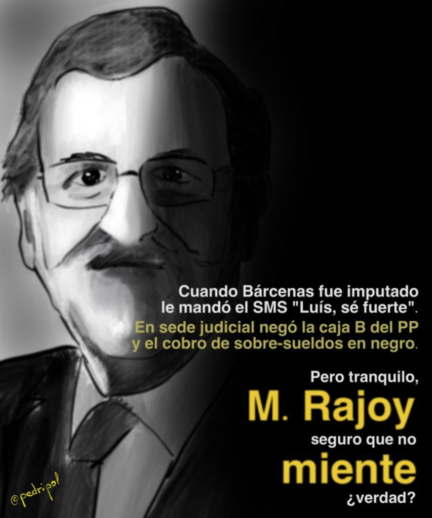 M. Rajoy seguro que no