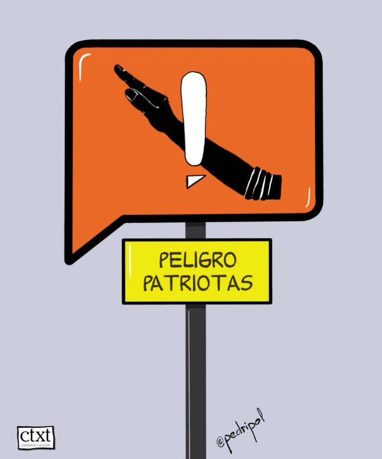 Peligro: patriotas